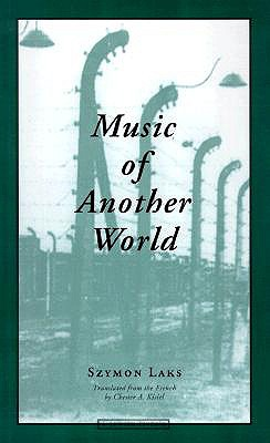 Music of Another World By Laks, Szymon/ Kisiel, Chester A. (TRN)