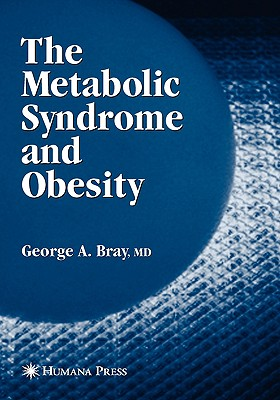 Metabolic Syndrome and Obesity By Bray, George A.